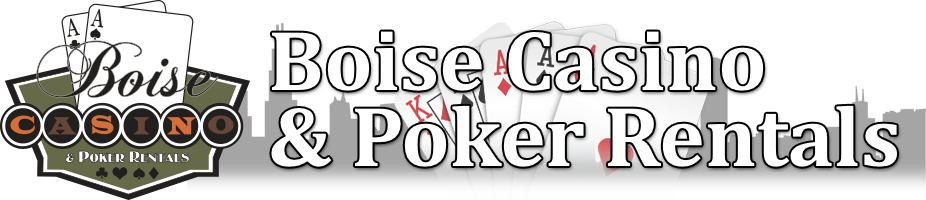 Boise Casino and Poker Rentals, Parties and Planning